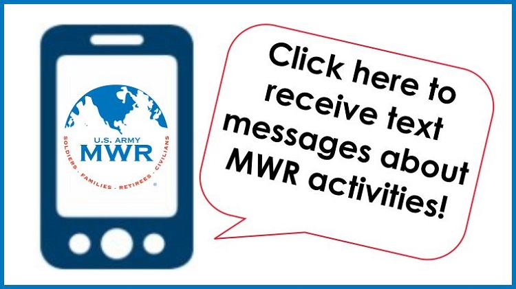 Stay Informed - Sign up for MWR Text Messages!